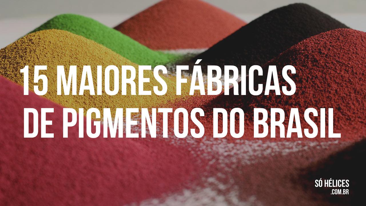 15 maiores fábricas de pigmentos do Brasil