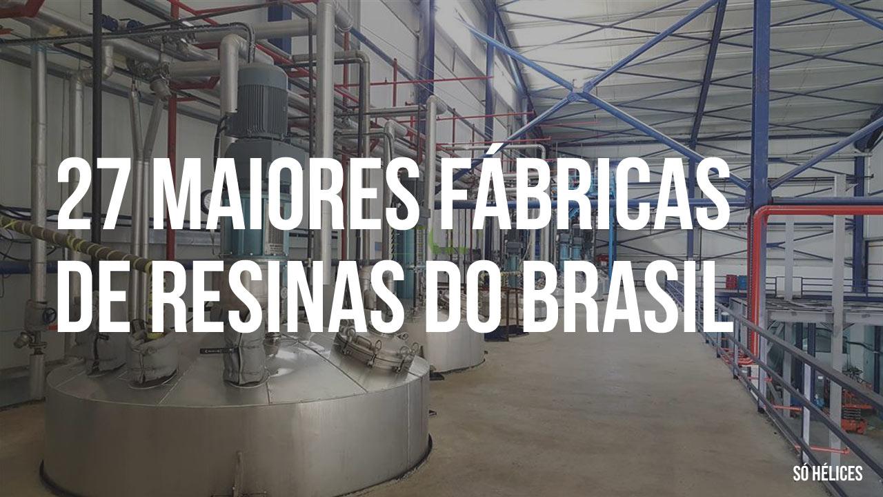 27 maiores fábricas de resinas do Brasil