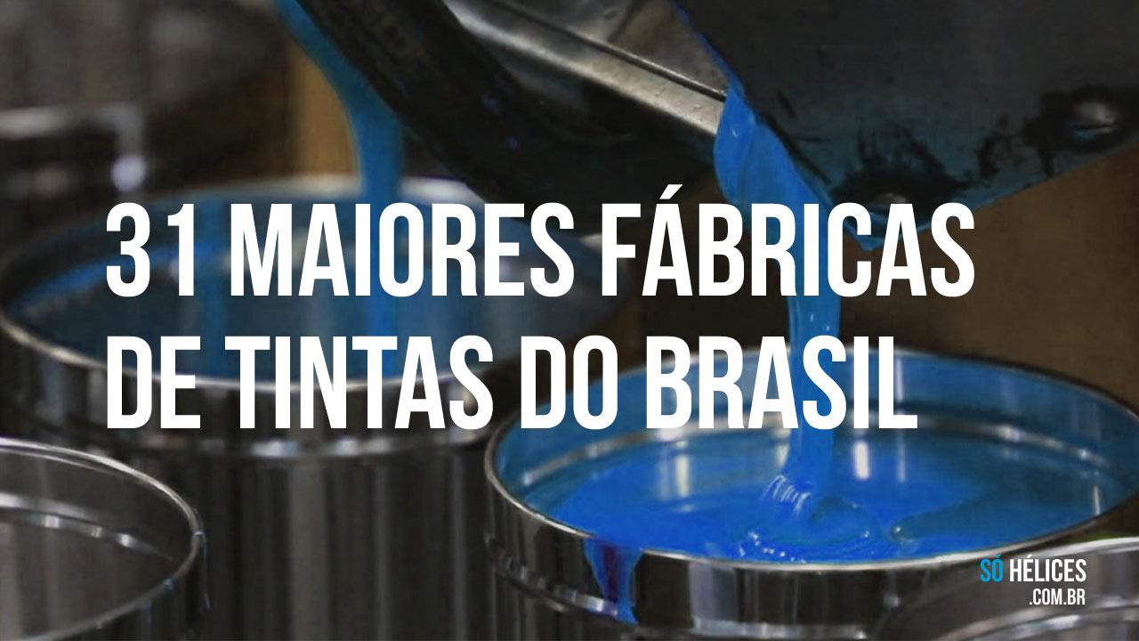 31 maiores fábricas de tintas do Brasil.