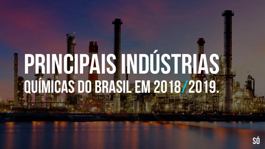 Principais indústrias químicas do Brasil